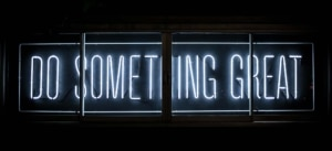Do something great sign - marketing content